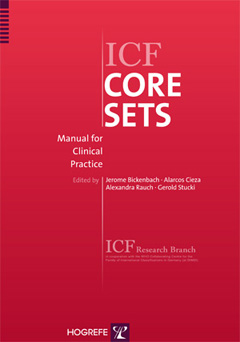 ICF Core Sets - Manual for Clinical Practice